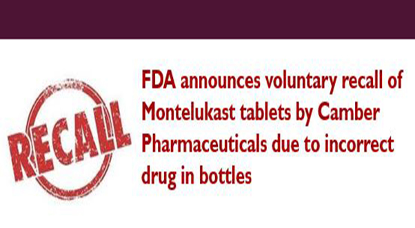 fda-announces-voluntary-recall-of-montelukast-tablets-by-camber-pharmaceuticals-due-to-incorrect-drug-in-bottles